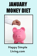 January Money Diet, sponsored by Happy Simple Living