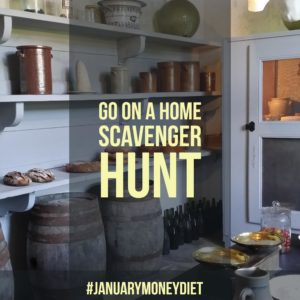 Go on a scavenger hunt at home | January Money Diet