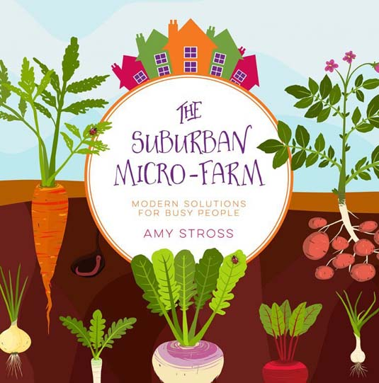 The Suburban Micro Farm book