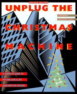 Unplug the Christmas Machine at Happy Simple Living .com
