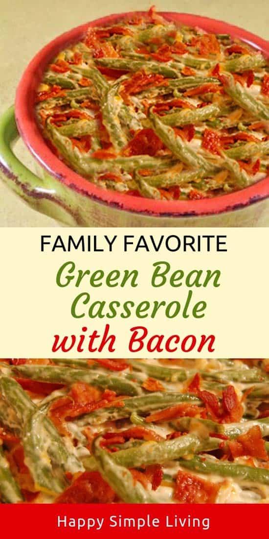 Creamy Green Bean Casserole with Crunchy Bacon! #baconrecipes #greenbeancasserole