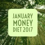 2017 January Money Diet | Happy Simple Living blog