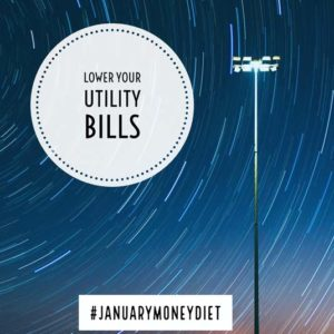 Lower your utilities | January Money Diet