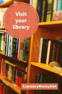 Visit your library | January Money Diet