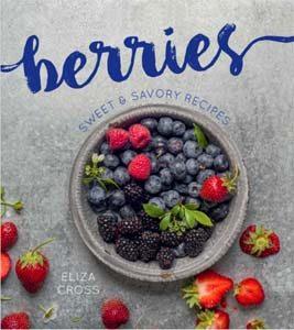 Berries cookbook by Eliza Cross