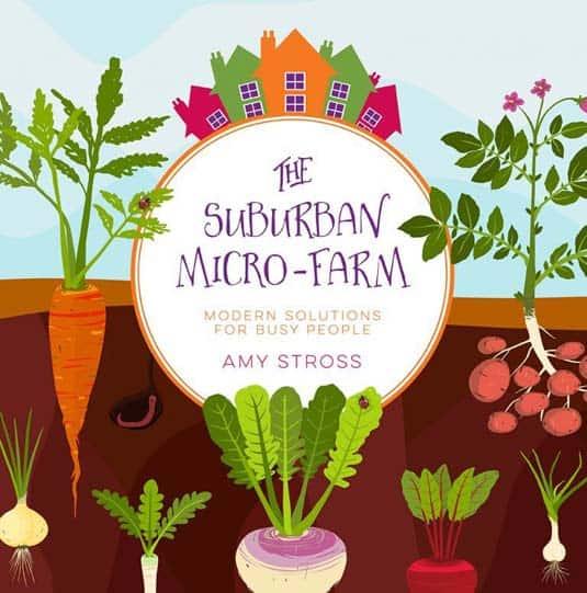 The Suburban Micro Farm book