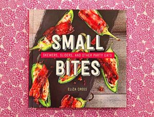 Small Bites cookbook by Eliza Cross