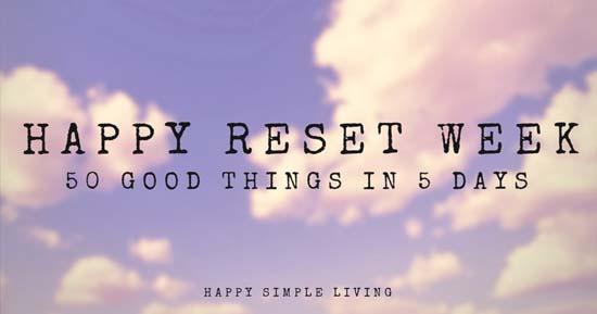 Reset week