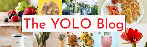 The YOLO Blog header with photos of a cookie, a piggy bank, house plants, an amaryllis flower, French toast and bacon, and a coffee cup that says hello.